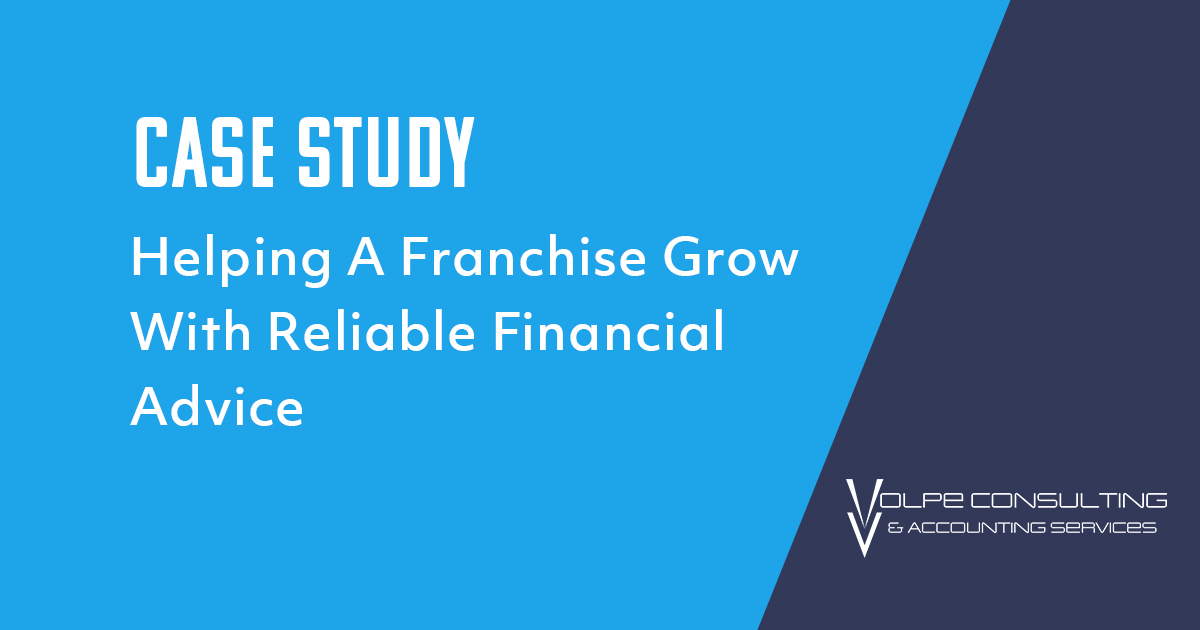 Case Study: Helping a Franchise Grow with Reliable Financial Advice