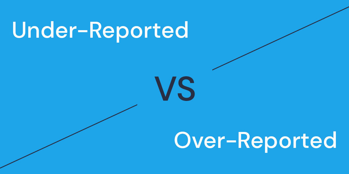 over-reported vs under-reported taxable income 2020